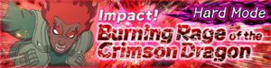 Impact! Burning Rage of the Crimson Dragon Hard Banner
