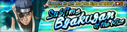 Sublime Byakugan of the Mist Banner