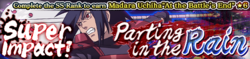 Super Impact! Parting in the Rain Banner