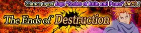 The Ends of Destruction Banner