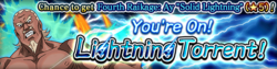 You're On! Lightning Torrent! Banner