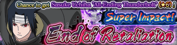 Super Impact! End of Retaliation Banner