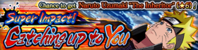 Super Impact! Catching up to You Banner