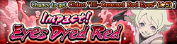 Impact! Eyes Dyed Red Banner