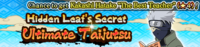 Hidden Leaf's Secret Ultimate Taijutsu Banner