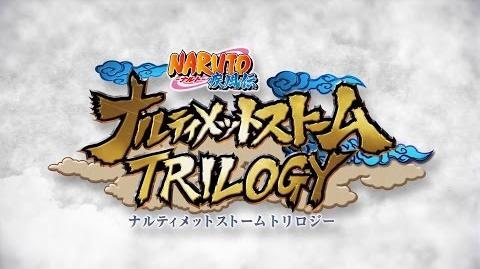 Naruto Ultimate Ninja Storm Trilogy - 1st Official Trailer (1080p)