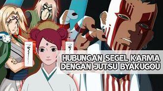 HUBUNGAN Segel KARMA dengan BYAKUGOU NO JUTSU (Boruto Naruto Next Generation)