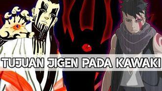 MENGEJUTKAN!! TERNYATA INILAH TUJUAN JIGEN PADA KAWAKI (Boruto Naruto Next Generation)