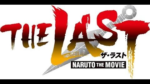 「THE LAST -NARUTO THE MOVIE-」特報