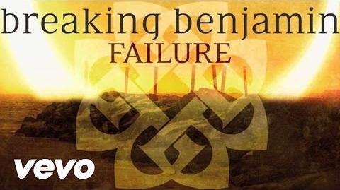 Breaking Benjamin - Failure (Audio Only)
