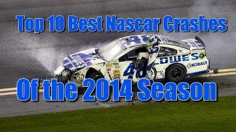 Top 10 Nascar Crashes of the 2014 Season