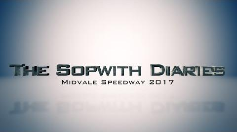 Sopwith Diaries- Midvale Speedway 2017