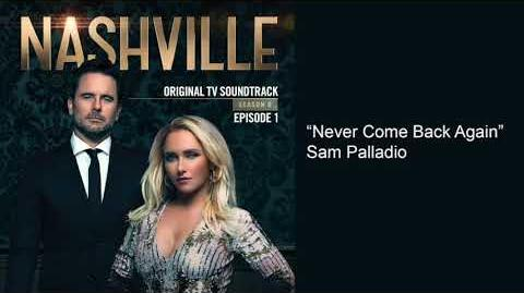 """Never Come Back Again"" (Nashville Season 6 Episode 1)"