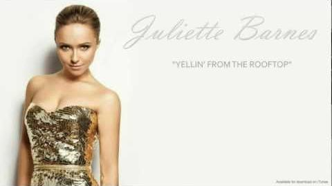 Juliette Barnes - Yellin' from the Rooftop