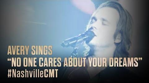 "NASHVILLE on CMT Avery Sings ""No One Cares About Your Dreams"""