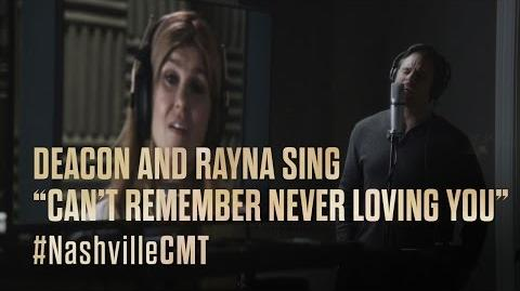 """NASHVILLE on CMT Deacon and Rayna Sing """"Can't Remember Never Loving You"""""""
