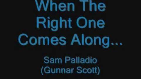 When The Right One Comes Along - Sam Palladio