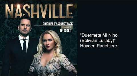 Duermete Mi Nino Bolivian Lullaby (Nashville Season 6 Episode 11)