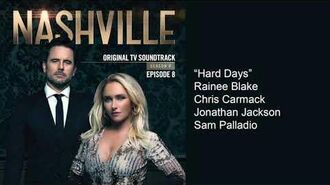 Hard Days (Nashville Season 6 Episode 8)
