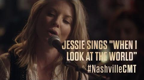 """NASHVILLE on CMT Jessie Caine Sings """"When I Look at the World"""""""