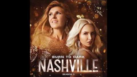 Burn to Dark (feat. Chris Carmack) by Nashville Cast