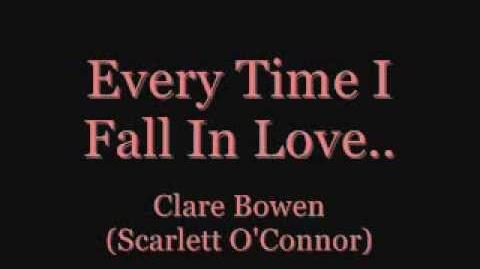 Every Time I Fall In Love - Clare Bowen