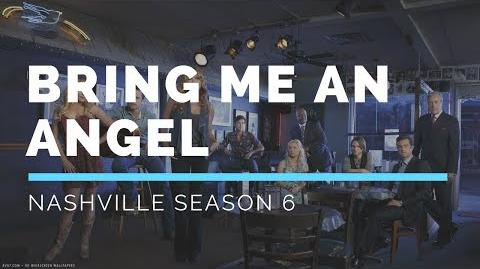 Bring Me An Angel (Nashville Season 6 Soundtrack)