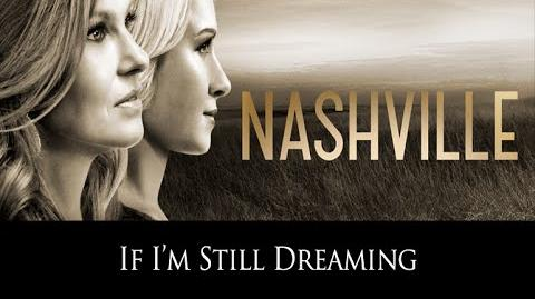 If I'm Still Dreaming SONG AUDIO (Nashville TV Show)