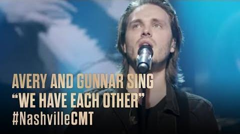 "NASHVILLE on CMT Avery and Gunnar Sing ""We Have Each Other"""