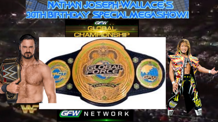 -Nate30 GFW Global Heavyweight Championship finale