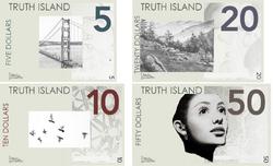 Truth Island dollar notes