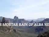 The Mortar Rain of Alba Nera