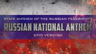 National Anthem of the Russian Federation - Epic Version
