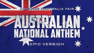 Australian National Anthem - Advance Australia Fair - Epic Version