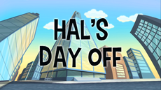 Hal's Day Off title card