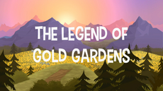The Legend Of Gold Gardens title card