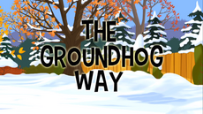 The Groundhog Way title card