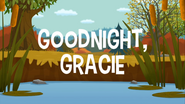 Goodnight Gracie title card