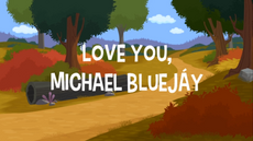 Love You Michael Bluejay title card