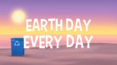 Earth Day Every Day title card