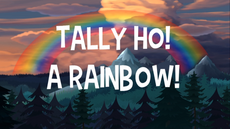 Tally Ho A Rainbow title card