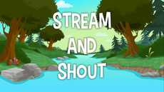 Stream And Shout title card