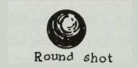 Round shot