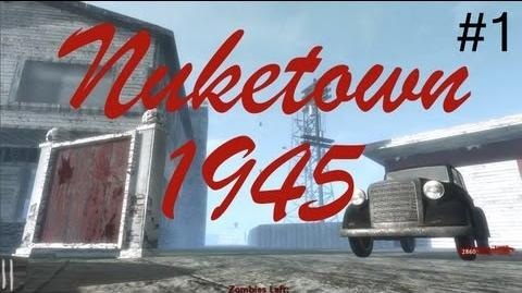 Nuketown 1945 Zombies - Part 1