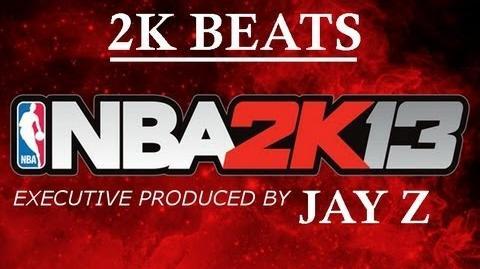 NBA 2K13 Music 2K Beats By Jay-Z Songs