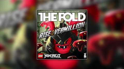 "LEGO NINJAGO ""Rise of the Vermillion"" (High Quality Audio) by The Fold, Season 7"