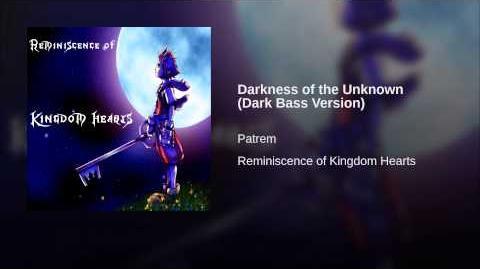 Darkness of the Unknown (Dark Bass Version)