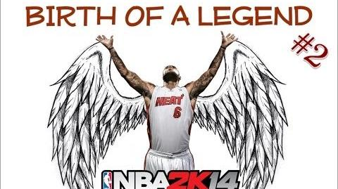 NBA2k14 The Birth Of A Legend Part 2
