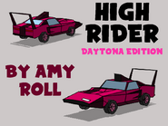 High Rider Daytona Edition Preview