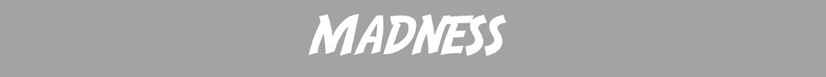 NFM MADNESS